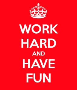 work-hard-and-have-fun